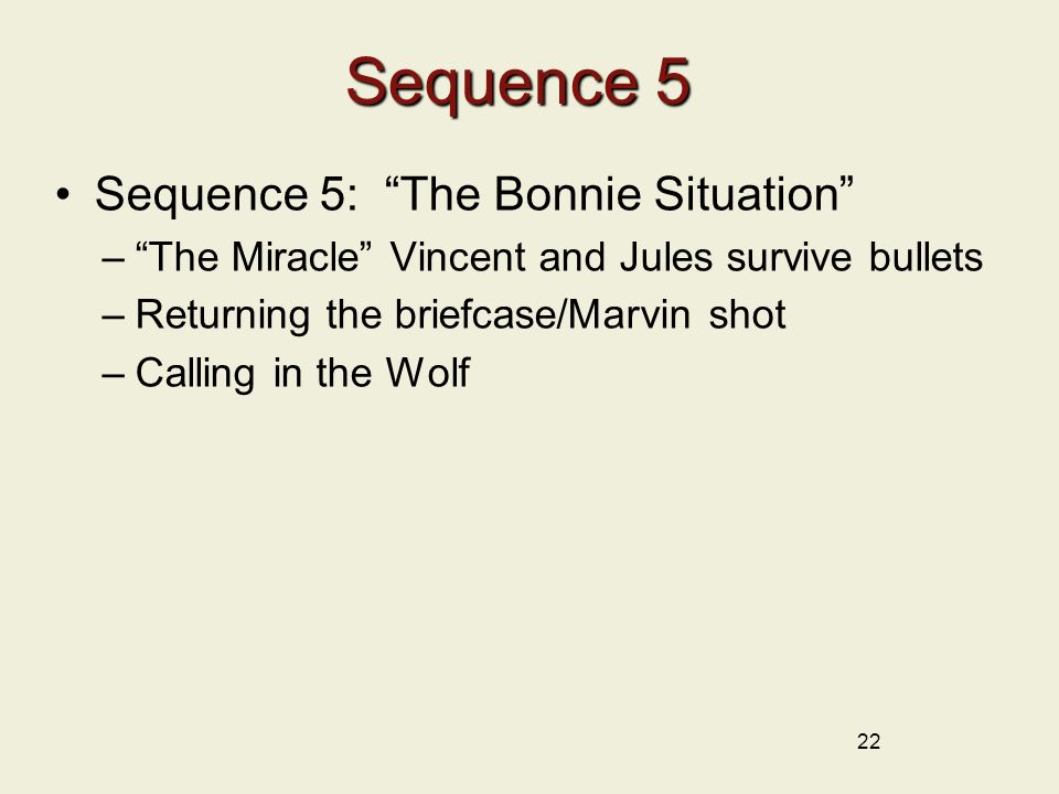 Sequence 5 Sequence 5: The Bonnie Situation