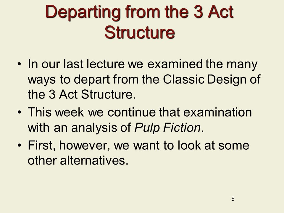 Departing from the 3 Act Structure