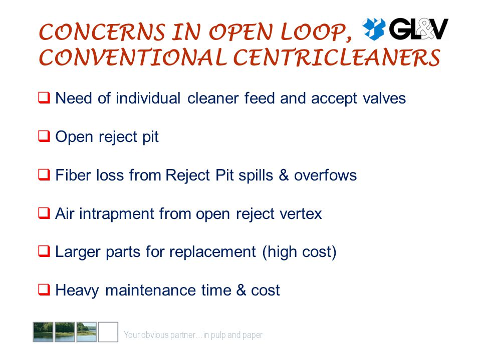 CONCERNS IN OPEN LOOP, CONVENTIONAL CENTRICLEANERS