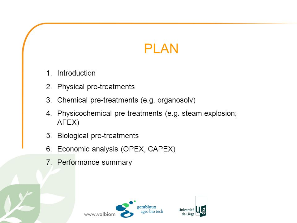 PLAN Introduction Physical pre-treatments
