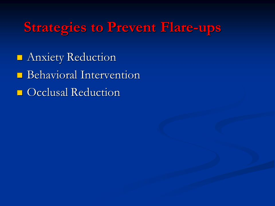 Strategies to Prevent Flare-ups