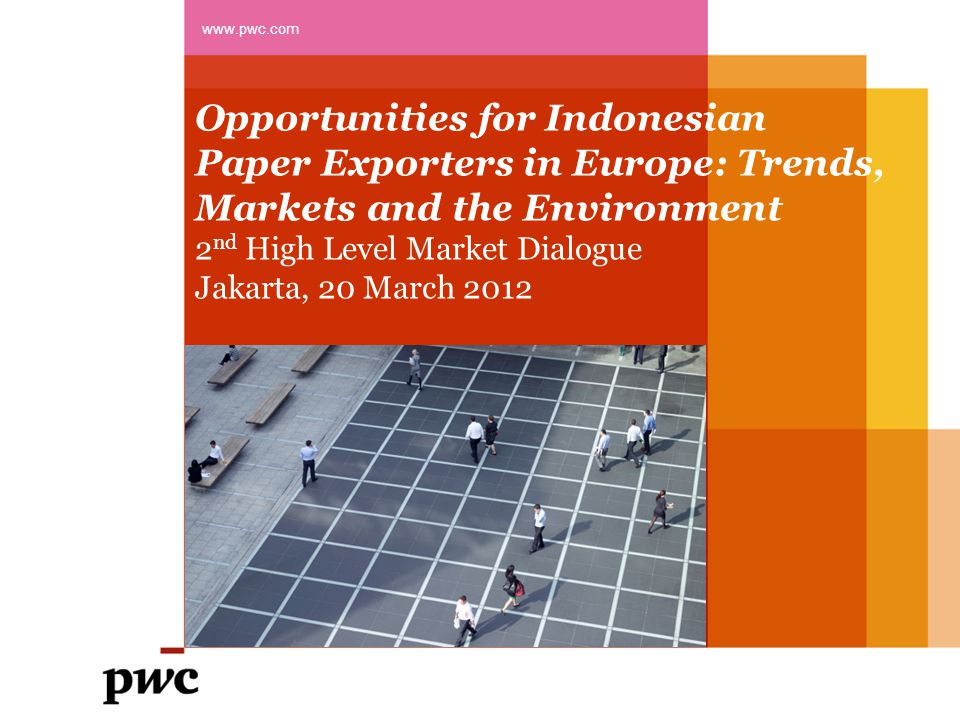 Opportunities for Indonesian Paper Exporters in Europe: Trends, Markets and the Environment