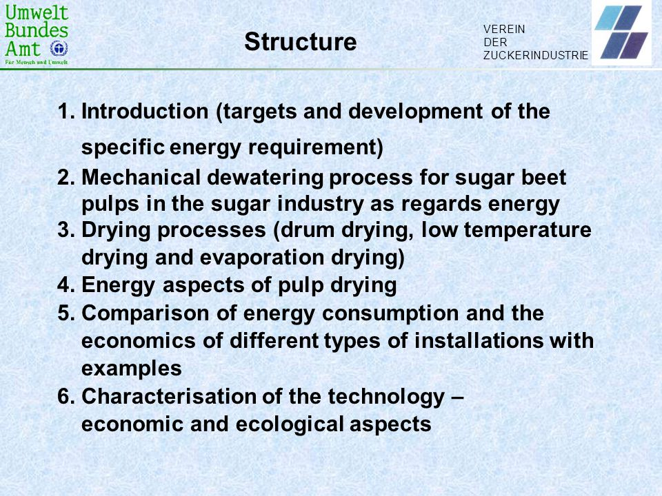 Structure 1. Introduction (targets and development of the specific energy requirement)
