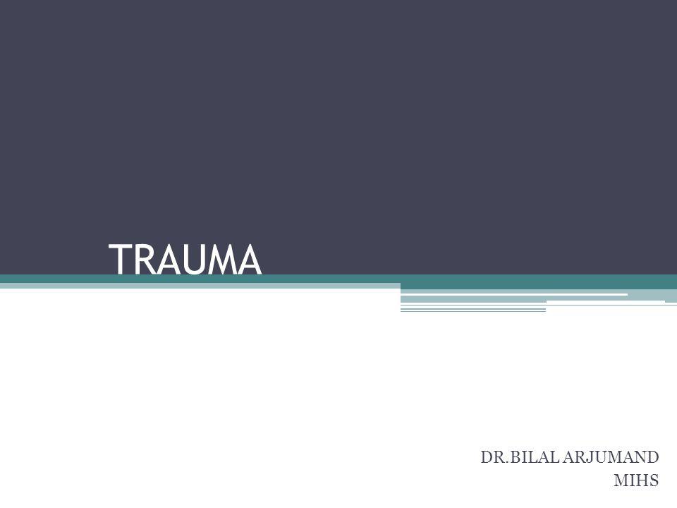 TRAUMA DR.BILAL ARJUMAND MIHS