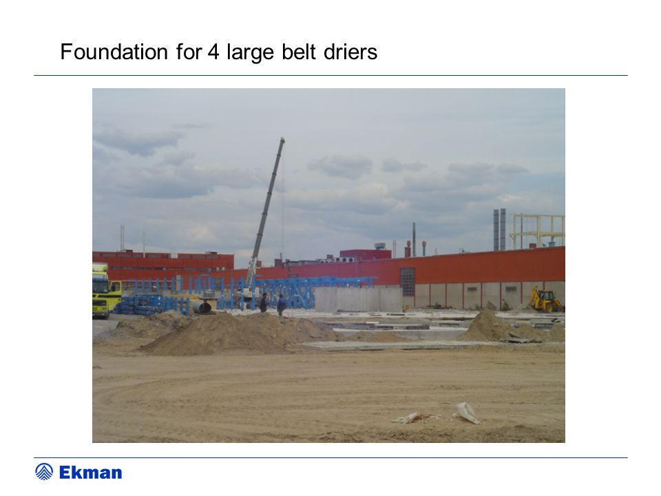 Foundation for 4 large belt driers