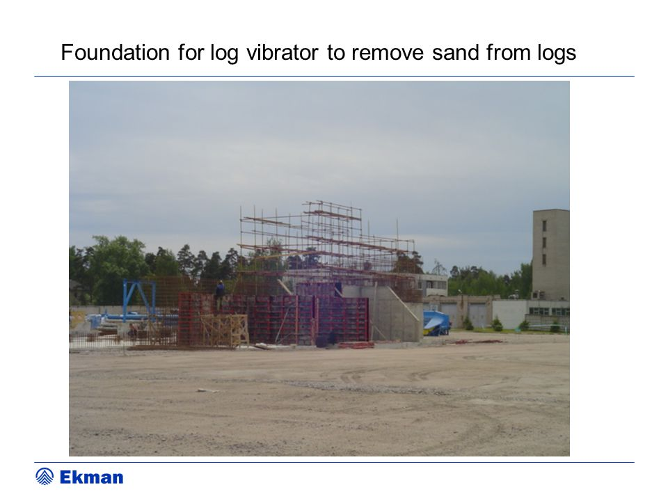 Foundation for log vibrator to remove sand from logs