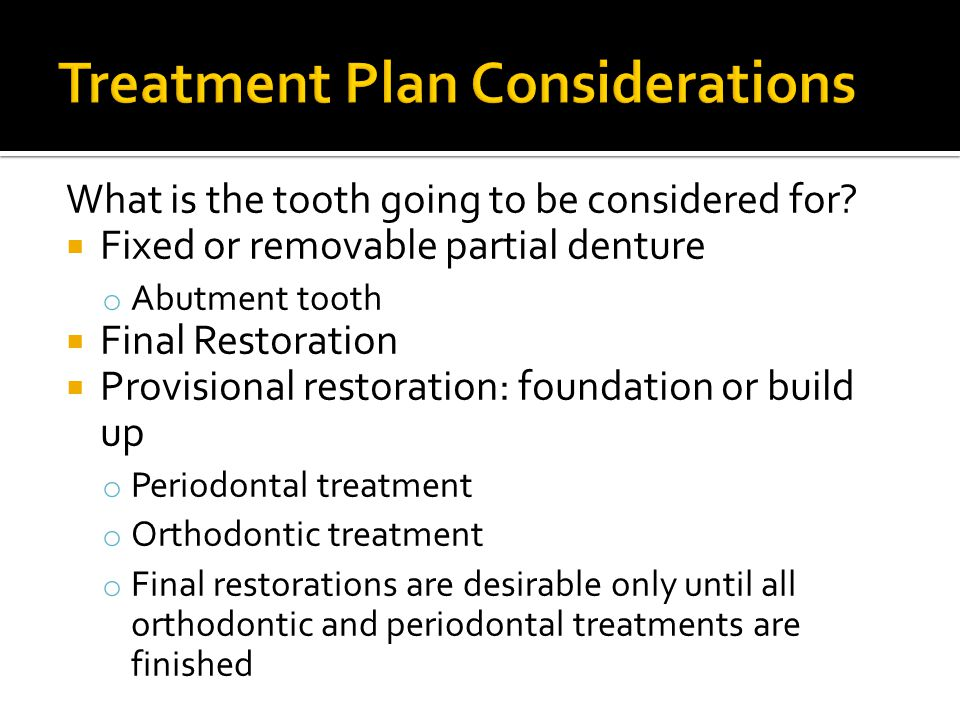 Treatment Plan Considerations