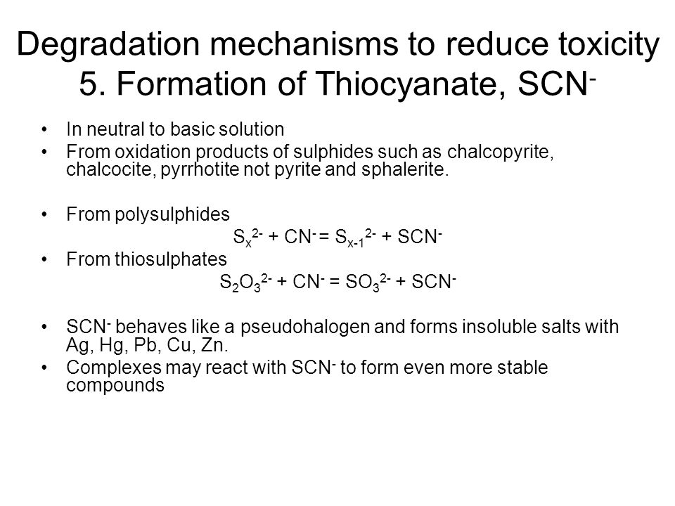 Degradation mechanisms to reduce toxicity 5