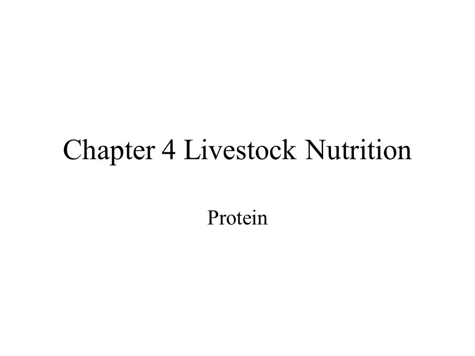 Chapter 4 Livestock Nutrition