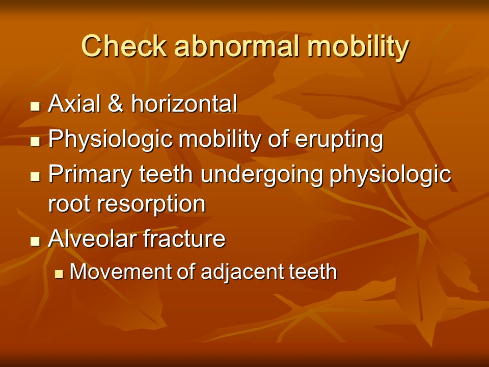 Check abnormal mobility