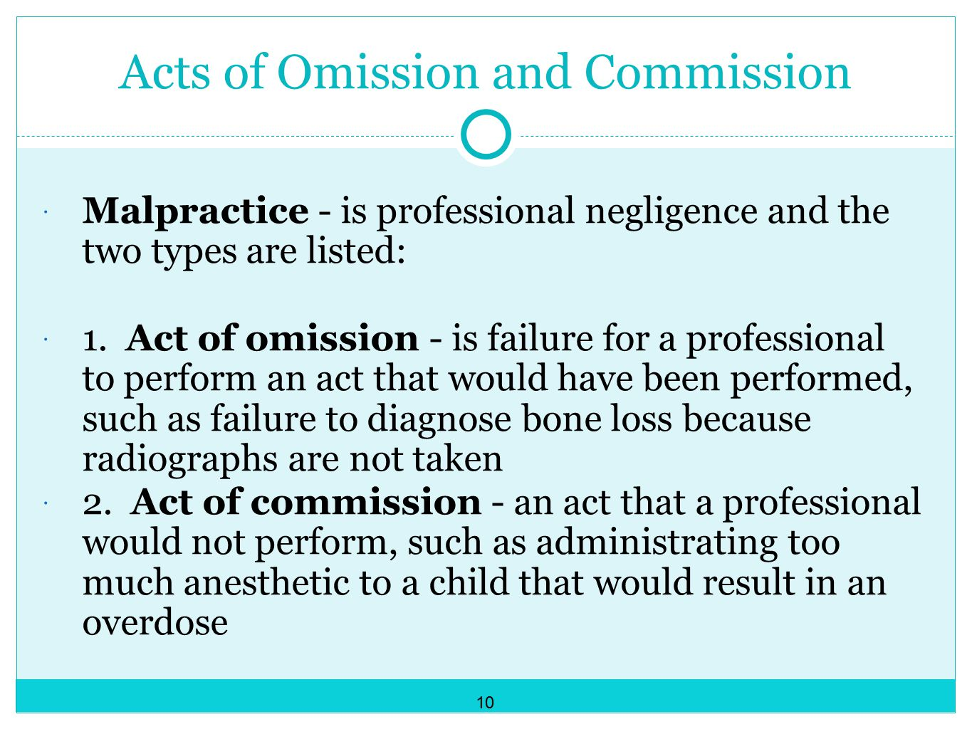 Acts of Omission and Commission