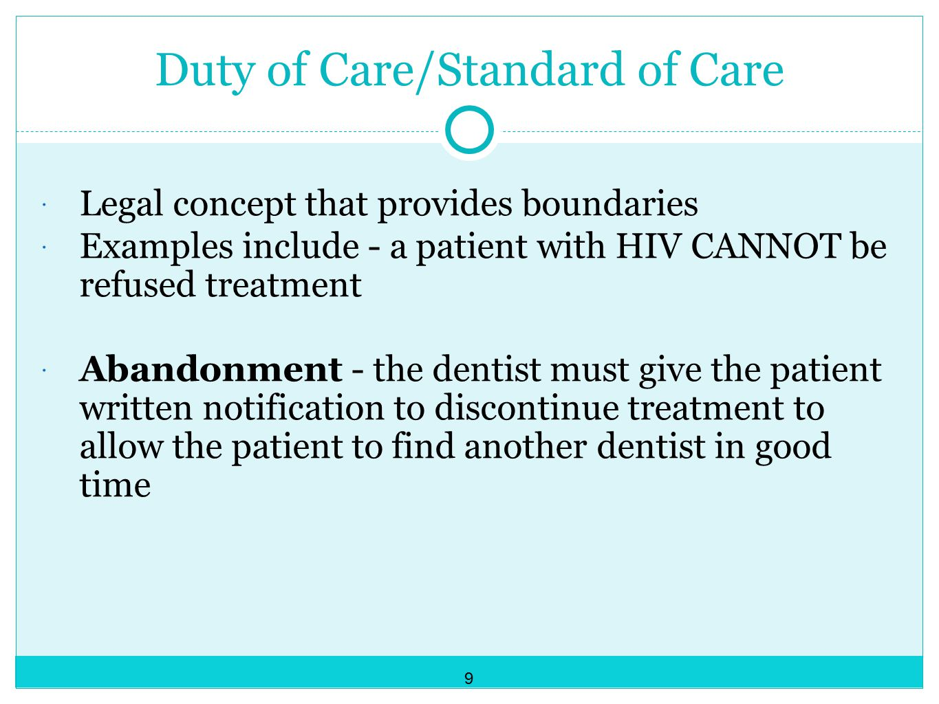 Duty of Care/Standard of Care