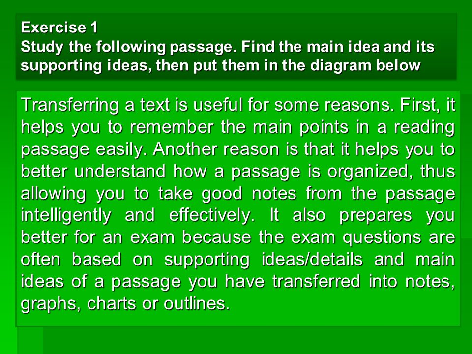 Exercise 1 Study the following passage