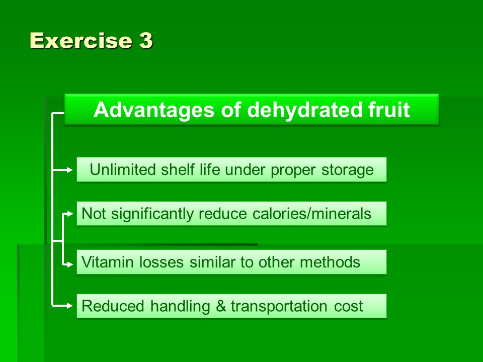 Advantages of dehydrated fruit