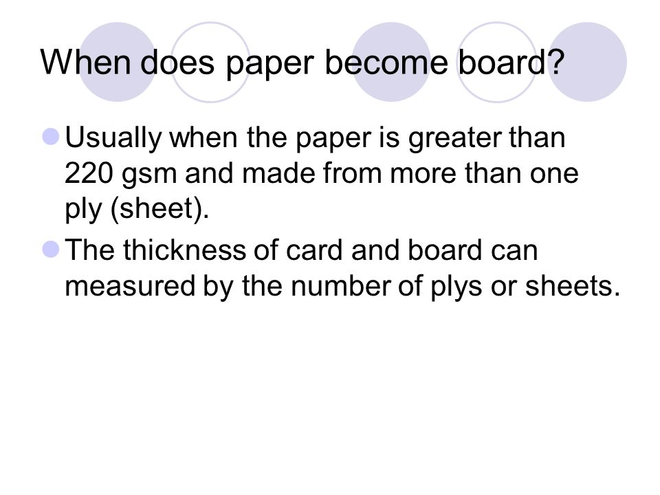When does paper become board