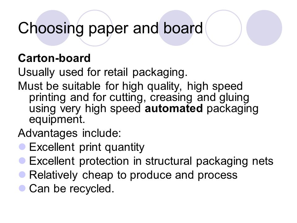 Choosing paper and board