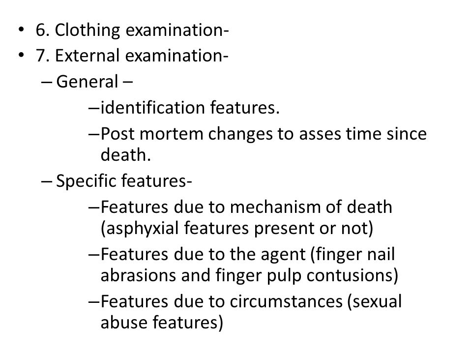 6. Clothing examination-