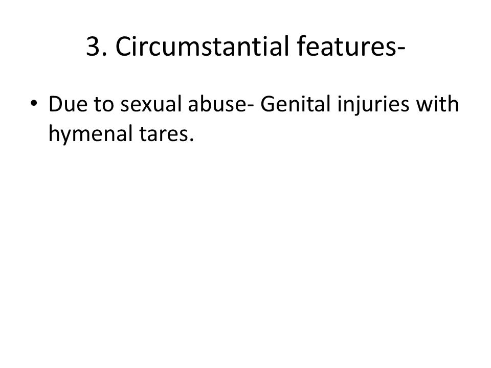 3. Circumstantial features-
