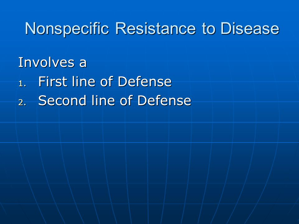 Nonspecific Resistance to Disease