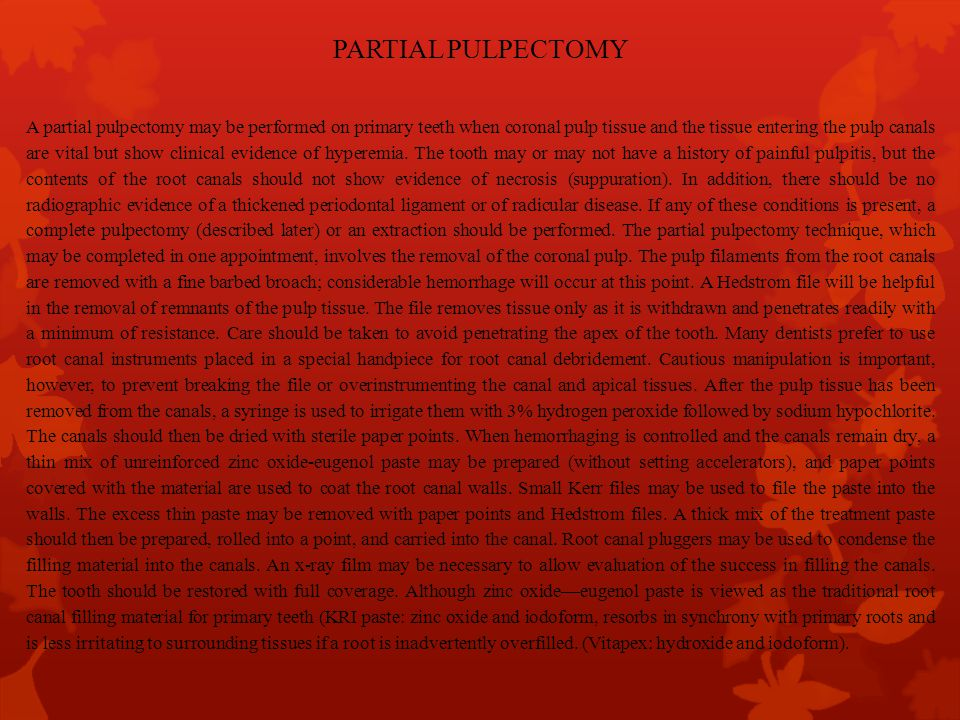 PARTIAL PULPECTOMY