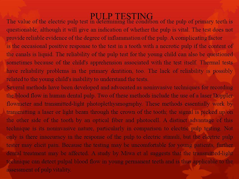 PULP TESTING