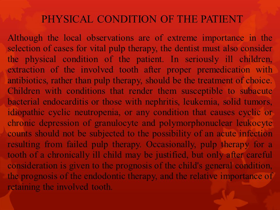 PHYSICAL CONDITION OF THE PATIENT
