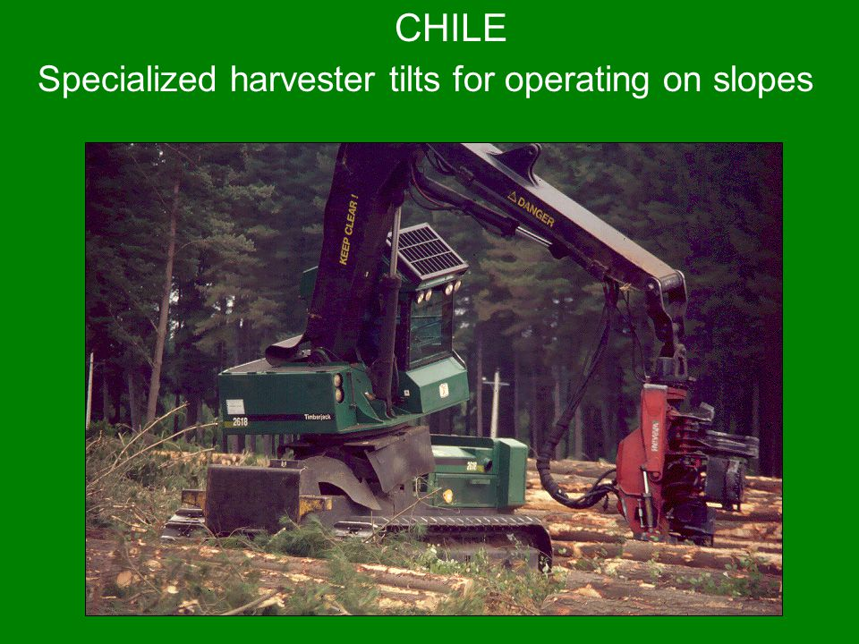 CHILE Specialized harvester tilts for operating on slopes