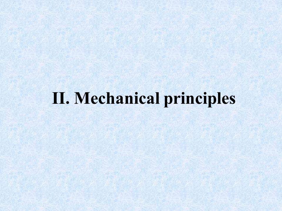 II. Mechanical principles