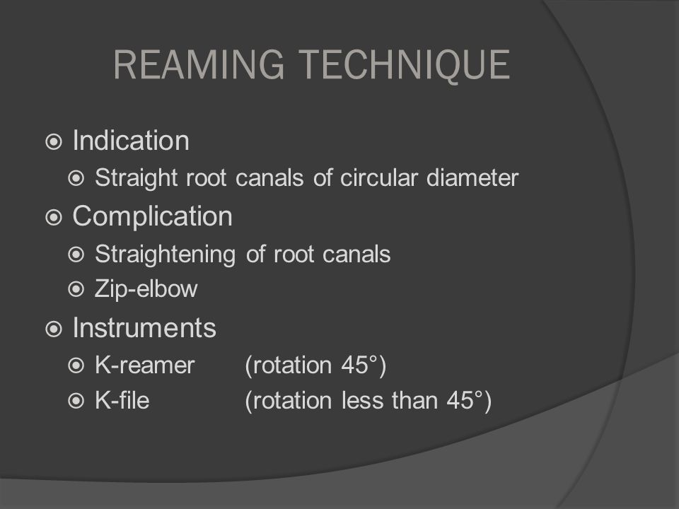 REAMING TECHNIQUE Indication Complication Instruments