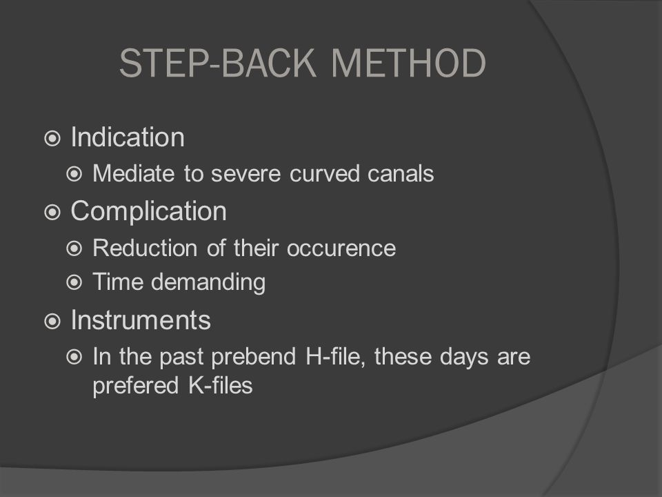 STEP-BACK METHOD Indication Complication Instruments