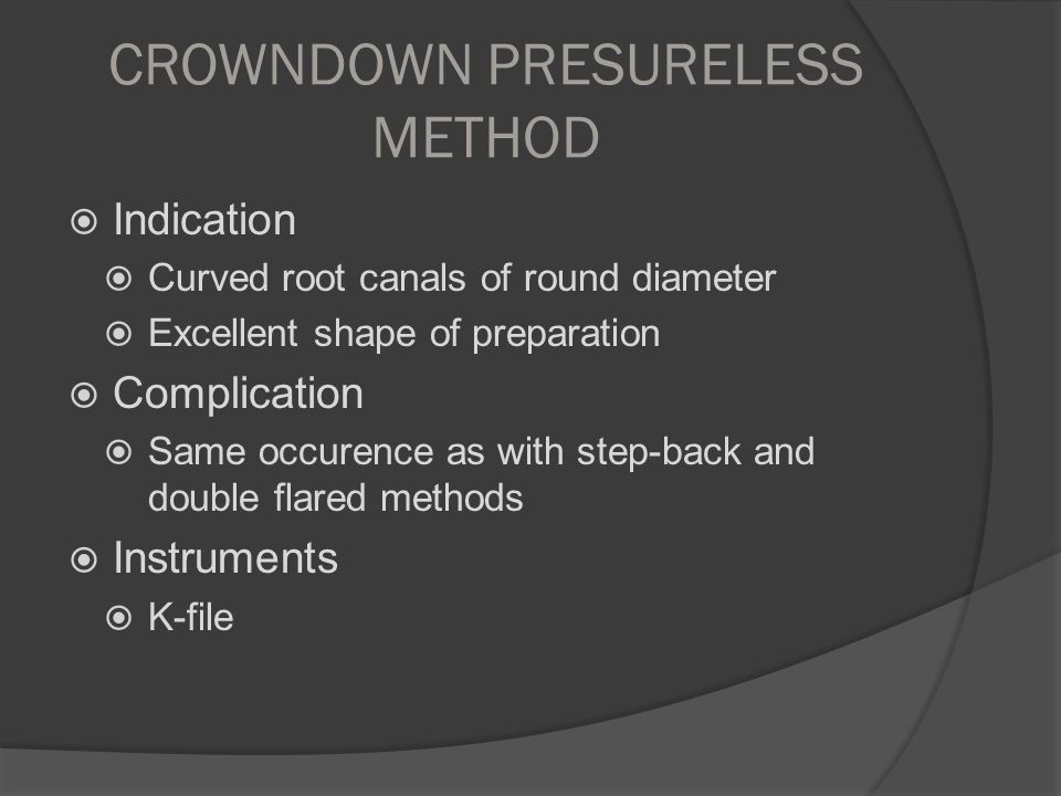 CROWNDOWN PRESURELESS METHOD