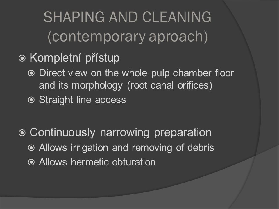 SHAPING AND CLEANING (contemporary aproach)