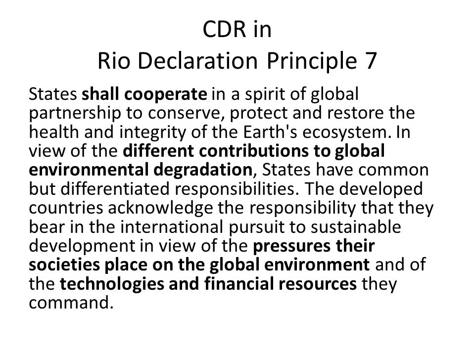 CDR in Rio Declaration Principle 7