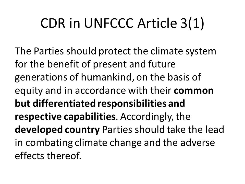 CDR in UNFCCC Article 3(1)