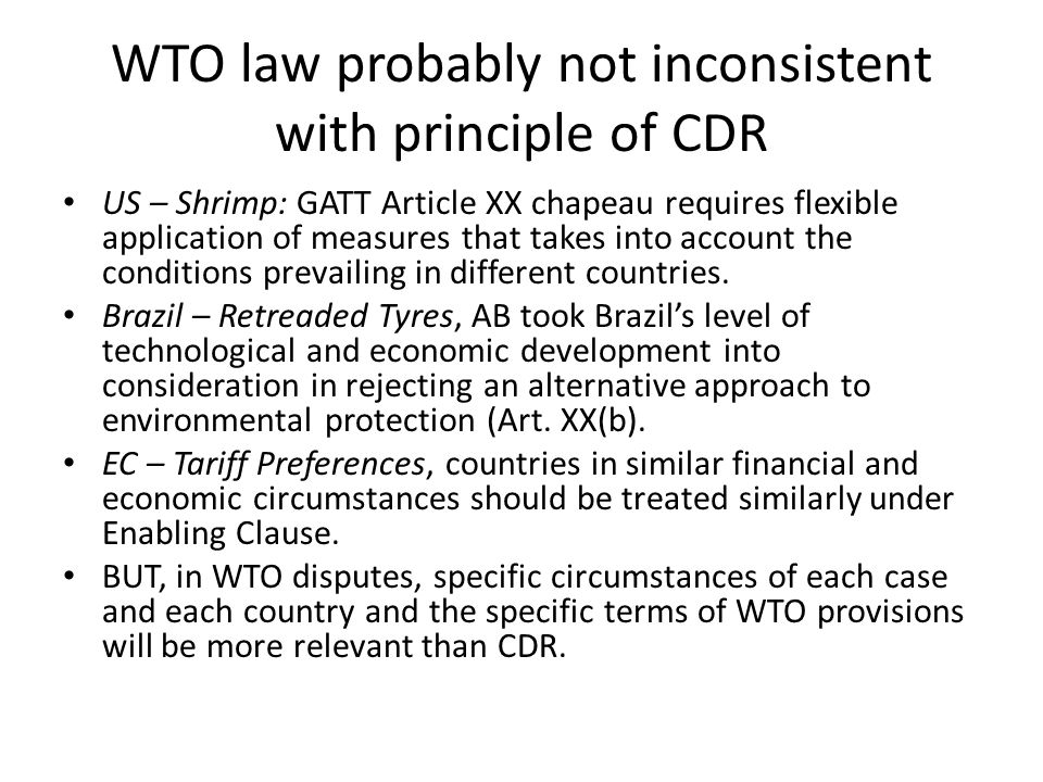 WTO law probably not inconsistent with principle of CDR