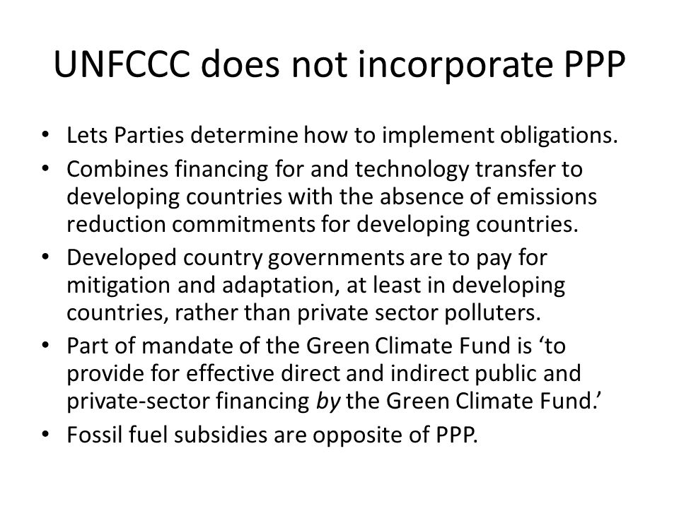 UNFCCC does not incorporate PPP