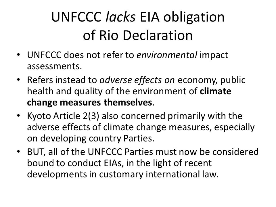 UNFCCC lacks EIA obligation of Rio Declaration