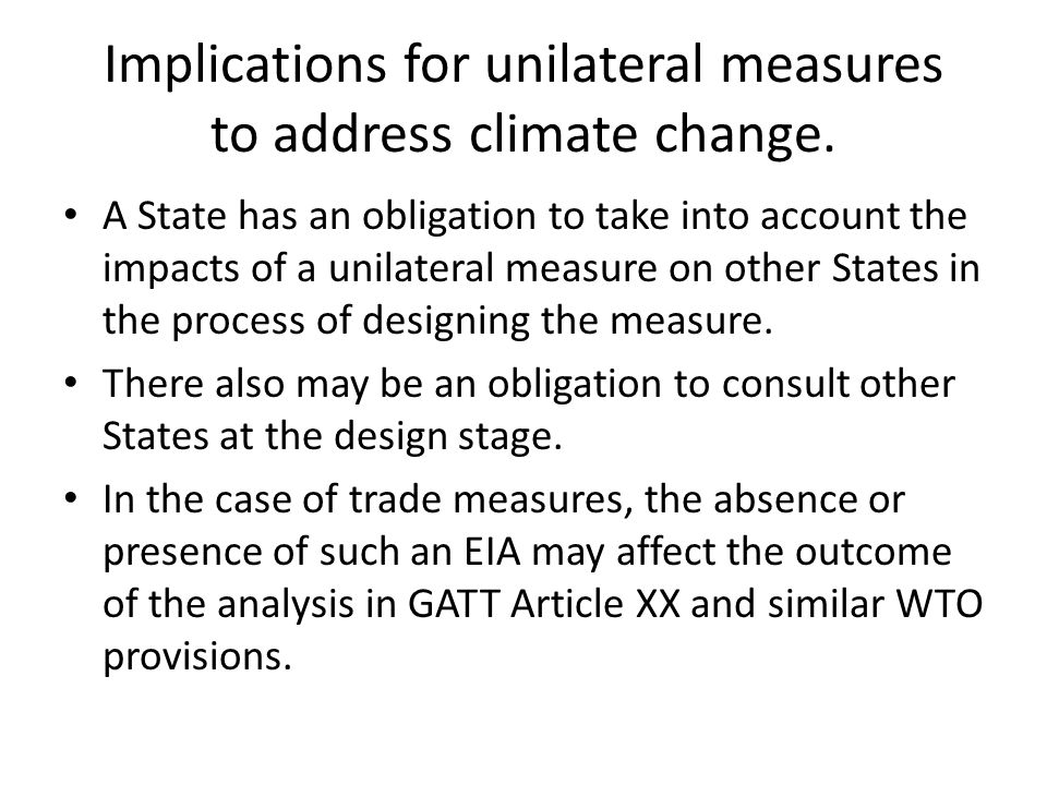 Implications for unilateral measures to address climate change.