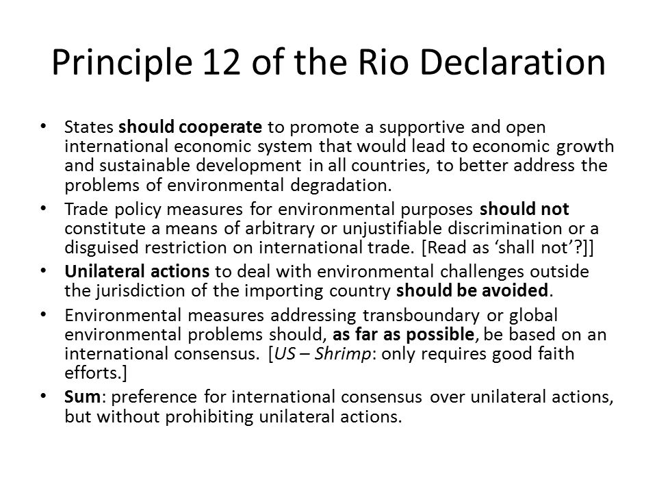 Principle 12 of the Rio Declaration