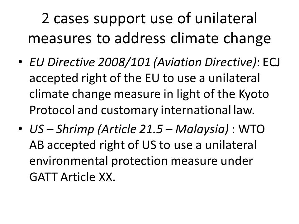 2 cases support use of unilateral measures to address climate change