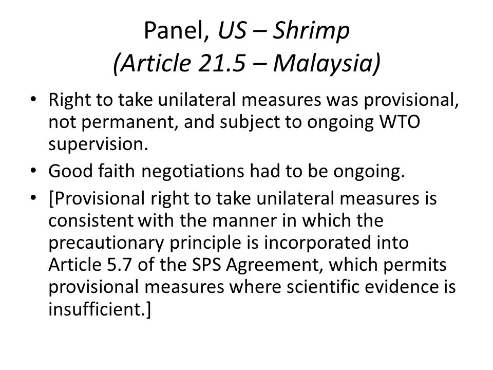 Panel, US – Shrimp (Article 21.5 – Malaysia)