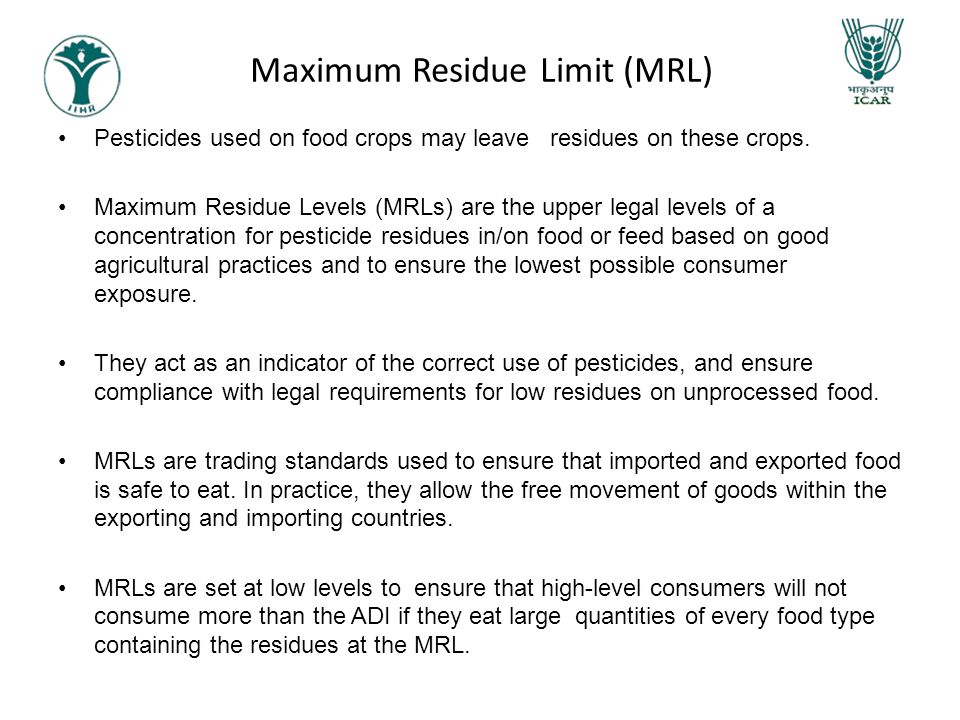 Maximum Residue Limit (MRL)