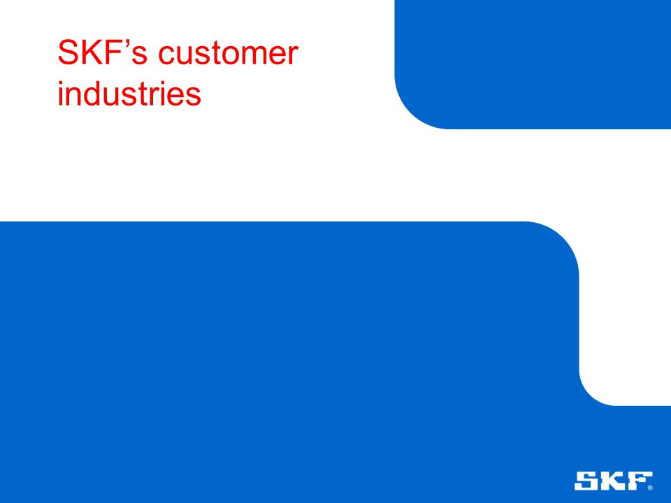 SKF's customer industries