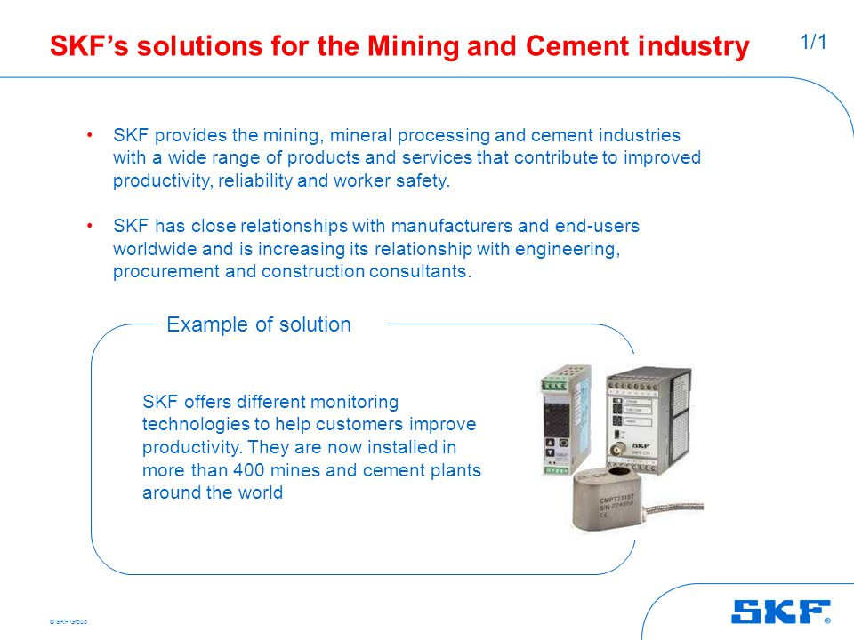 SKF's solutions for the Mining and Cement industry