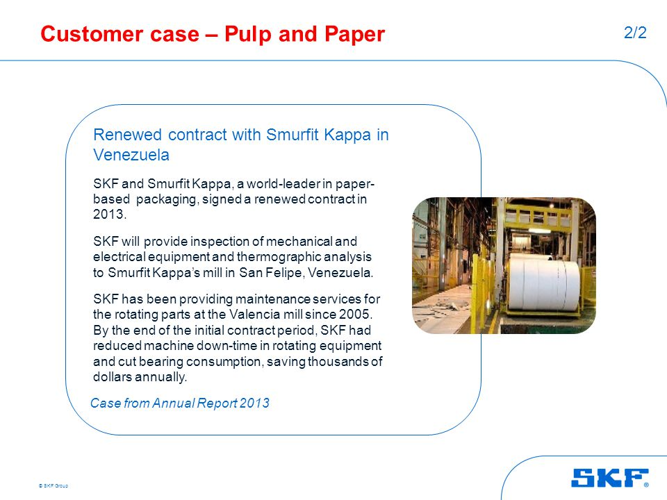 Customer case – Pulp and Paper