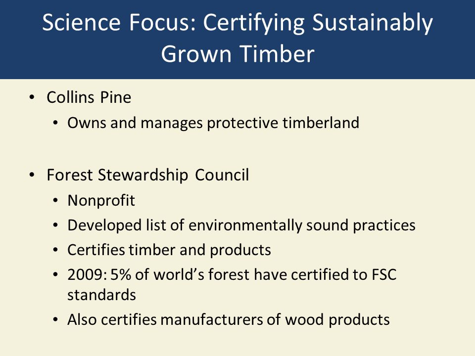 Science Focus: Certifying Sustainably Grown Timber