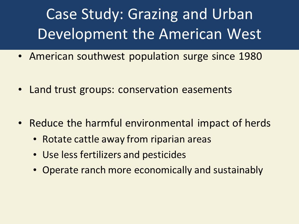 Case Study: Grazing and Urban Development the American West