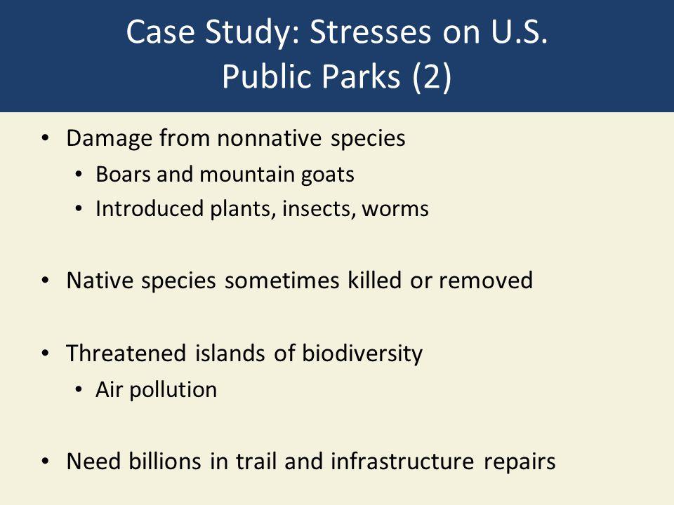 Case Study: Stresses on U.S. Public Parks (2)