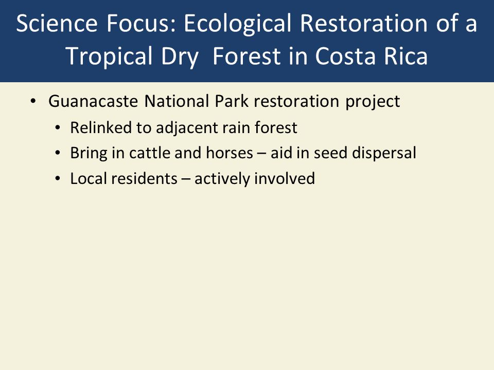 Science Focus: Ecological Restoration of a Tropical Dry Forest in Costa Rica