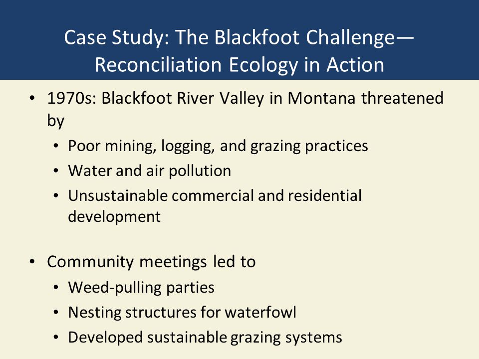 Case Study: The Blackfoot Challenge—Reconciliation Ecology in Action